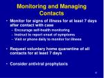 monitoring and managing contacts