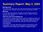 summary report may 2 2004