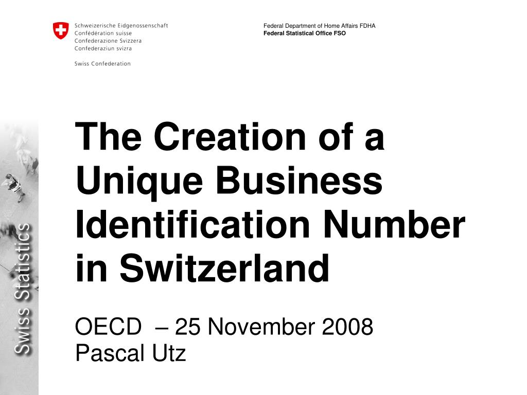 the creation of a unique business identification number in switzerland l.