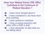 does your medical school cme office contribute to the continuum of medical education