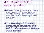 next paradigm shift medical education