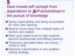 s have moved self concept from dependence to s elf directedness in the pursuit of knowledge