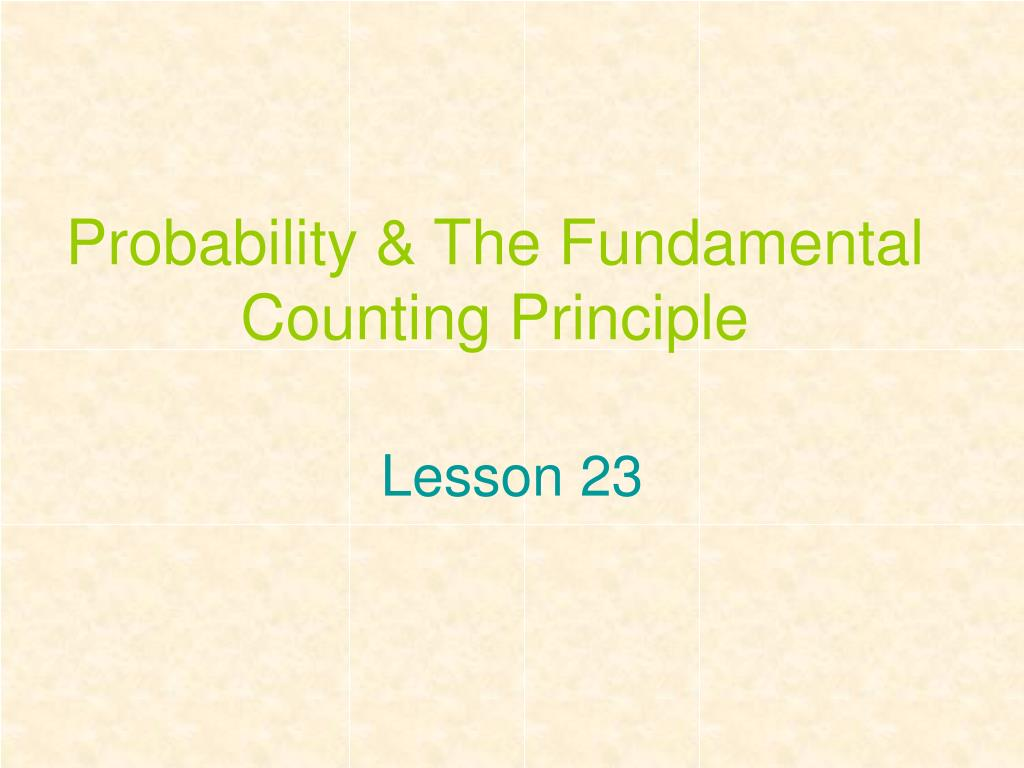 probability the fundamental counting principle l.
