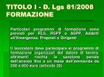 titolo i d lgs 81 2008 formazione14