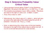 step 5 determine probability value critical value