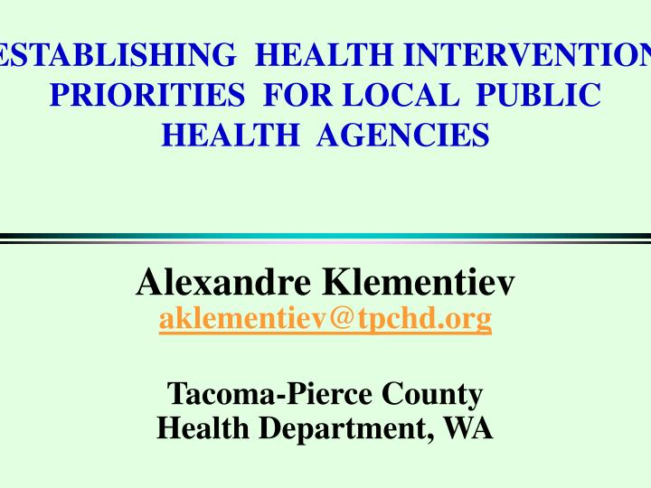 establishing health intervention priorities for local public health agencies n.