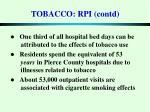 tobacco rpi contd