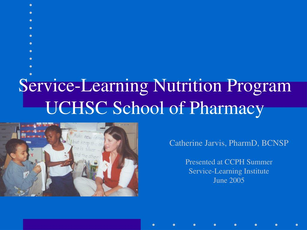 service learning nutrition program uchsc school of pharmacy l.