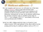 ip multicast addresses 5
