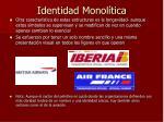 identidad monol tica11