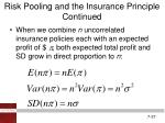 risk pooling and the insurance principle continued