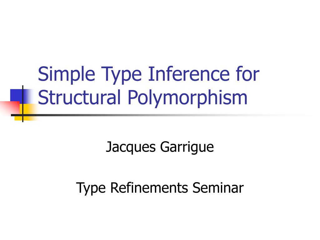 simple type inference for structural polymorphism l.