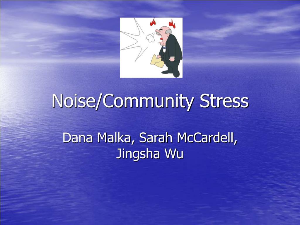 noise community stress l.