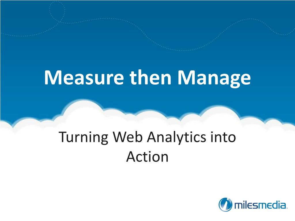 turning web analytics into action l.