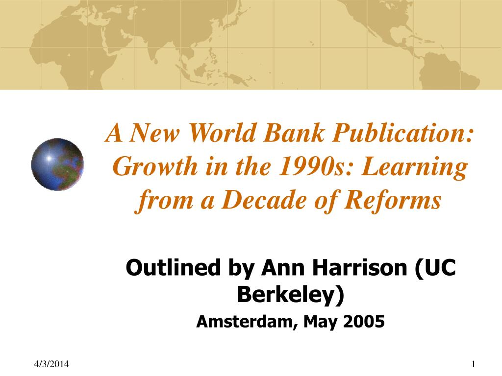 a new world bank publication growth in the 1990s learning from a decade of reforms l.