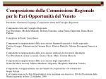 composizione della commissione regionale per le pari opportunit del veneto