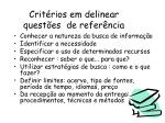 crit rios em delinear quest es de refer ncia