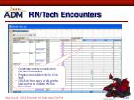 rn tech encounters
