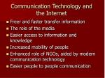 communication technology and the internet