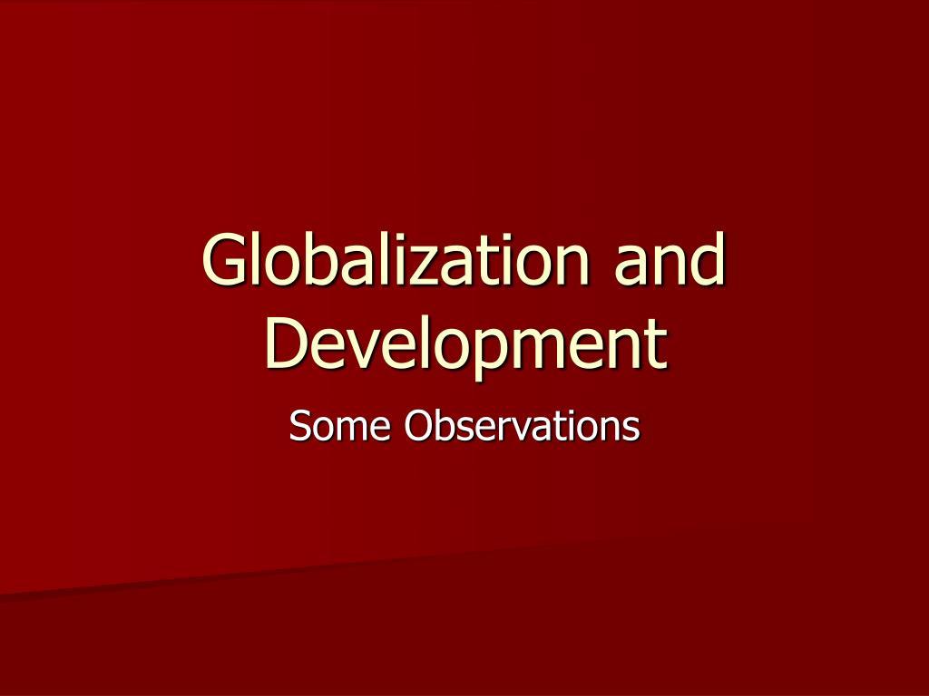 globalization and development l.