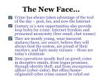 the new face