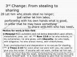 3 rd change from stealing to sharing