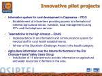 innovative pilot projects