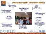 internet booth characteristics