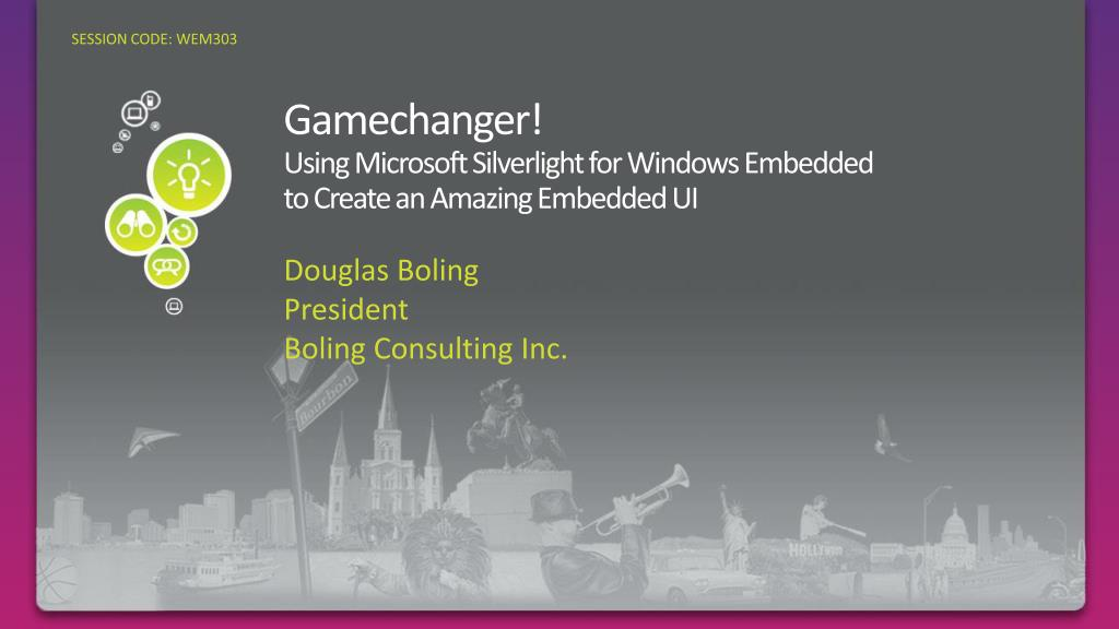 gamechanger using microsoft silverlight for windows embedded to create an amazing embedded ui l.