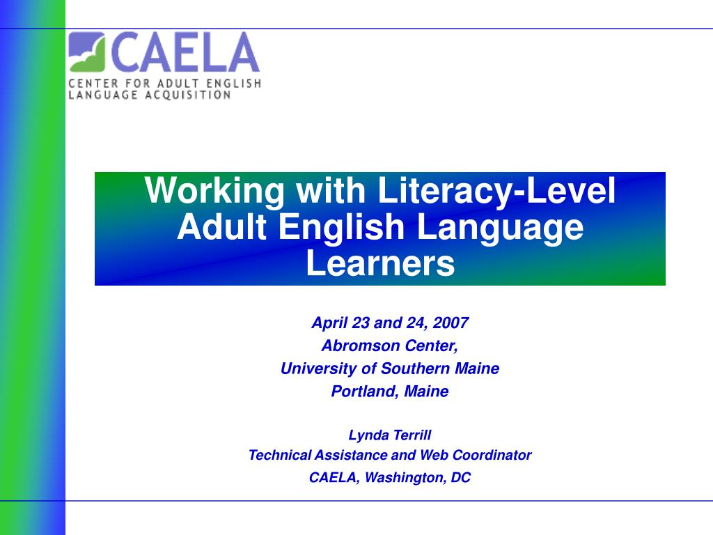working with literacy level adult english language learners l.
