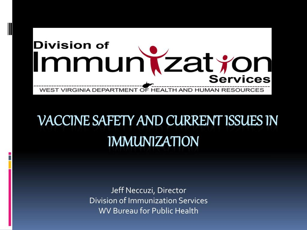 jeff neccuzi director division of immunization services wv bureau for public health l.