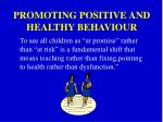 promoting positive and healthy behaviour