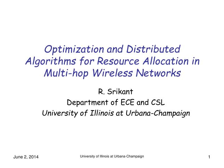 optimization and distributed algorithms for resource allocation in multi hop wireless networks n.