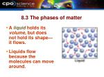 8 3 the phases of matter9
