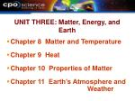 unit three matter energy and earth