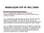 resolu o cfp n 001 200911