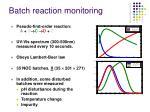 batch reaction monitoring