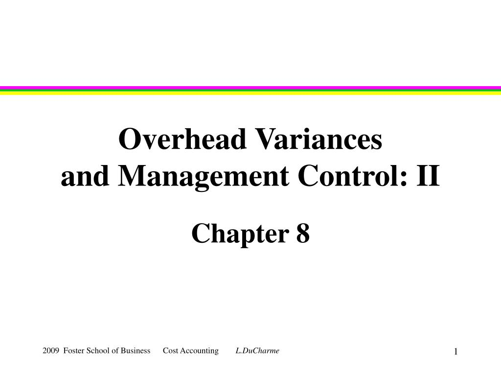 overhead variances and management control ii l.