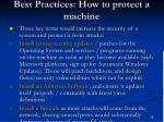 best practices how to protect a machine