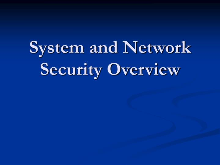 system and network security overview n.