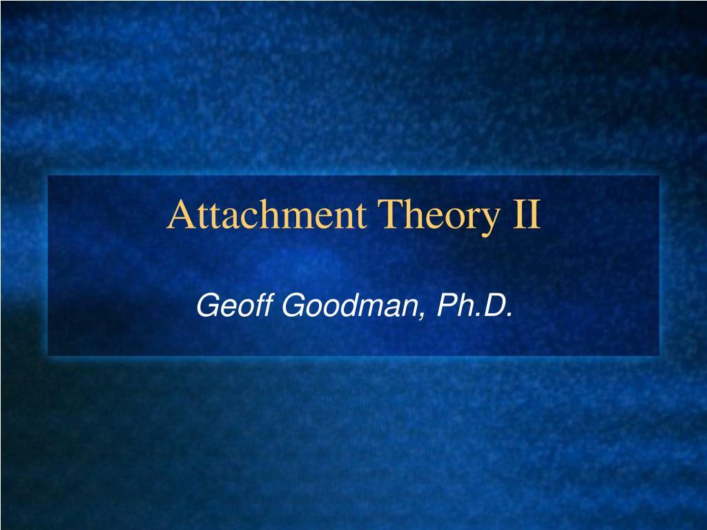 attachment theory ii l.