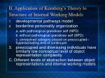 b application of kernberg s theory to structure of internal working models