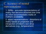 c accuracy of mental representations