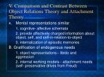v comparison and contrast between object relations theory and attachment theory