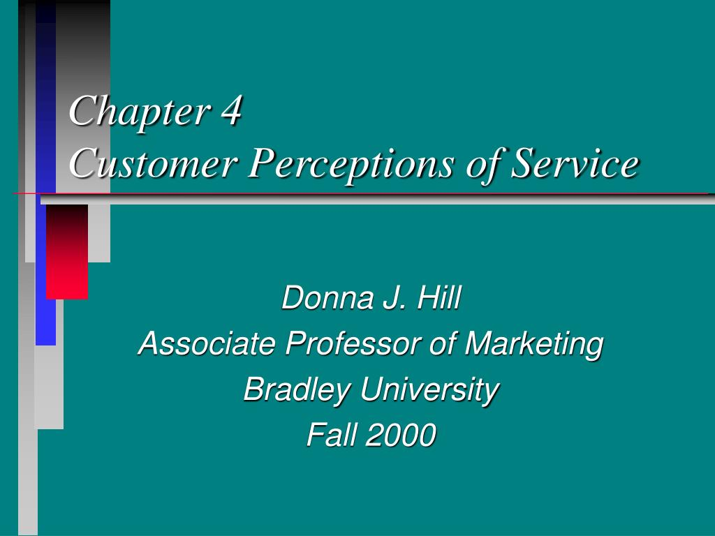 chapter 4 customer perceptions of service l.