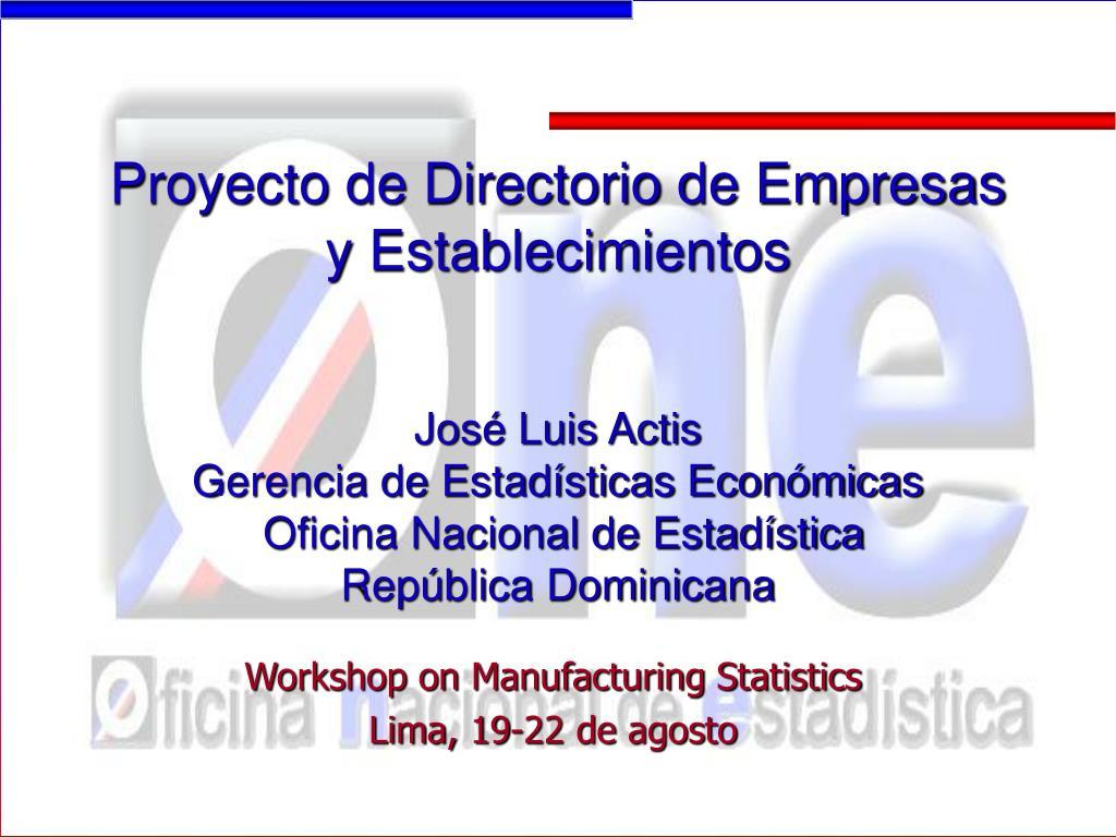 workshop on manufacturing statistics lima 19 22 de agosto l.
