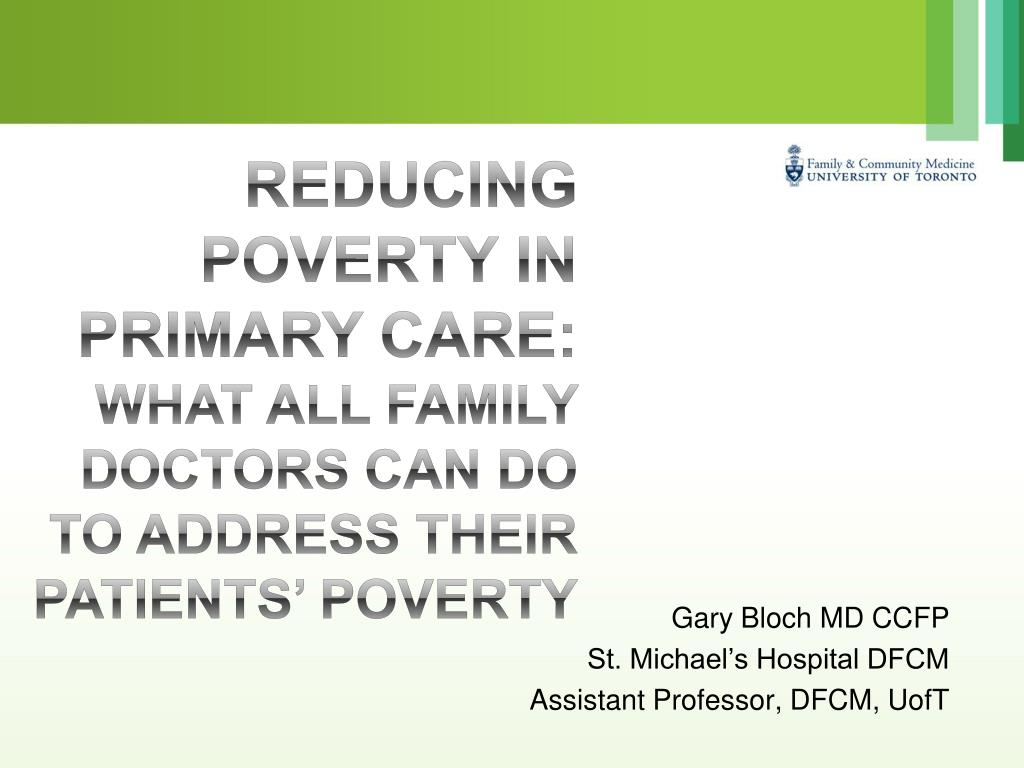 reducing poverty in primary care what all family doctors can do to address their patients poverty l.