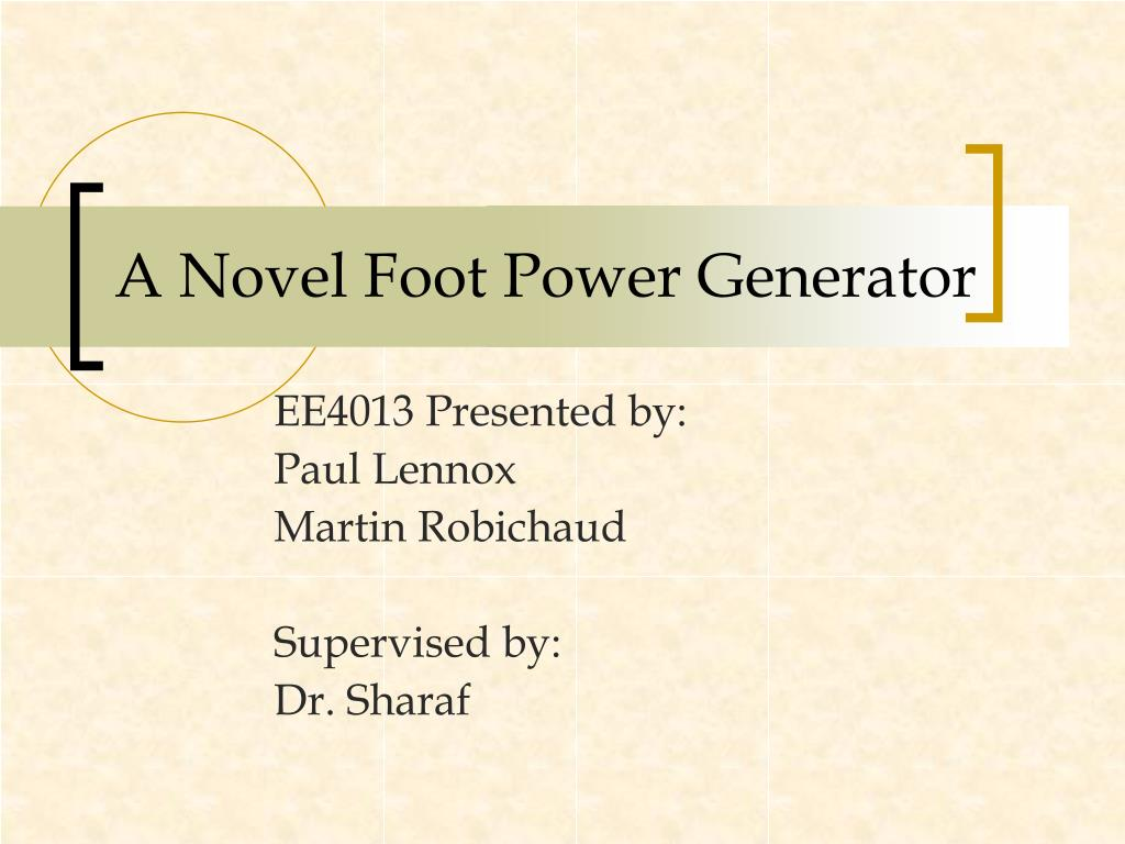 a novel foot power generator l.