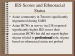 ies scores and ethnoracial status