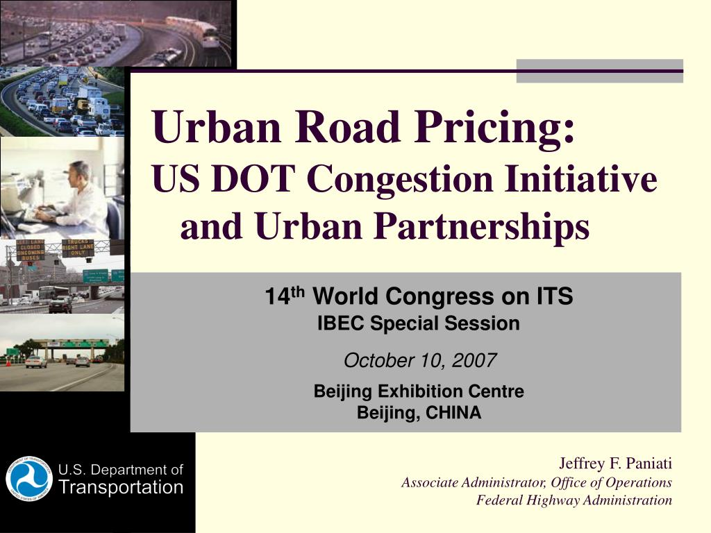urban road pricing us dot congestion initiative and urban partnerships l.
